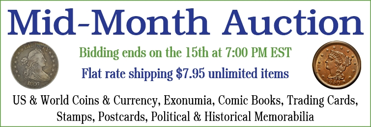 Mid-Month Coins & Currency Auction